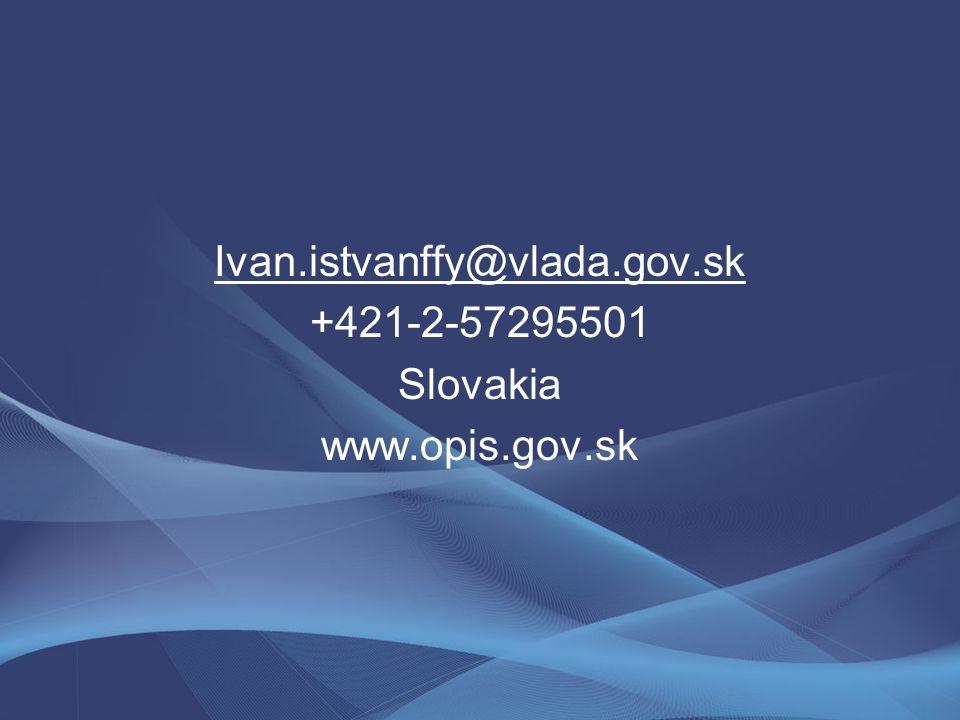 Ivan.istvanffy@vlada.gov.sk +421-2-57295501 Slovakia www.opis.gov.sk