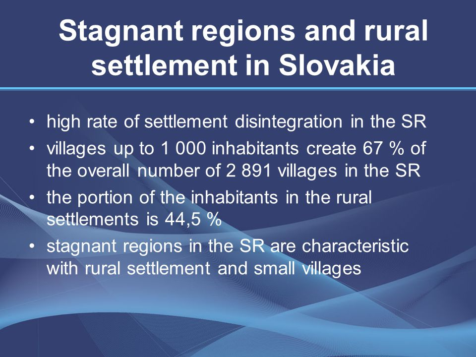 Development of the rural settlement by means of broadband internet access Internet technologies represent a half of the productivity growth today therefore we can´t let our rural areas be deprived of the growth possibilities in the times of economic crisis