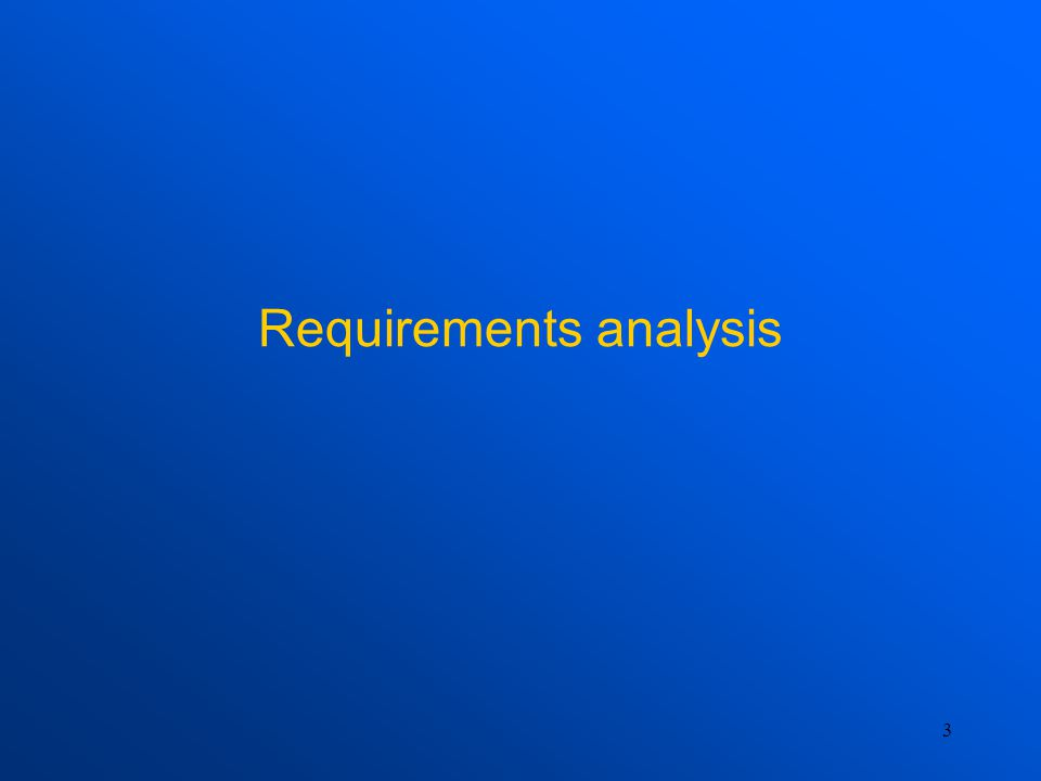 3 Requirements analysis