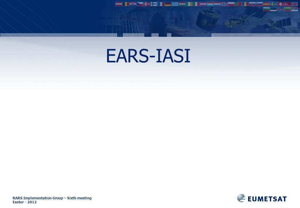 RARS Implementation Group – Sixth meeting Exeter EARS-IASI