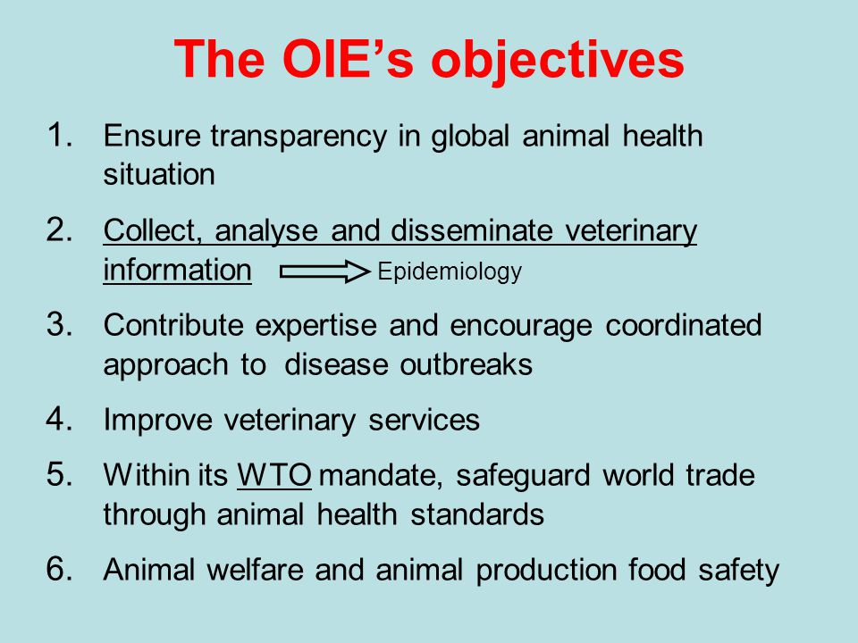 WTO & OIE DEFINITIONS: International standards, guidelines and recommendations prepared by relevant international Organizations for animal health and zoonoses : the standards, guidelines and recommendations developed under the auspices of the International Office of Epizootics ( OIE ) WTO : World Trade Organization SPS : Sanitary phytosanitary ANNEX A Members shall base their sanitary or phytosanitary measures on international standards, guidelines or recommendations, where they exist SPS Agreement Article 3 ( Harmonization )