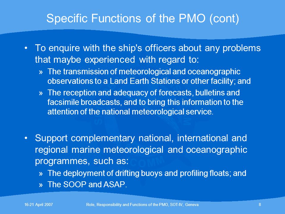 16-21 April 2007Role, Responsibility and Functions of the PMO, SOT-IV, Geneva9