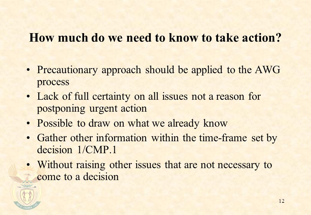 12 How much do we need to know to take action.