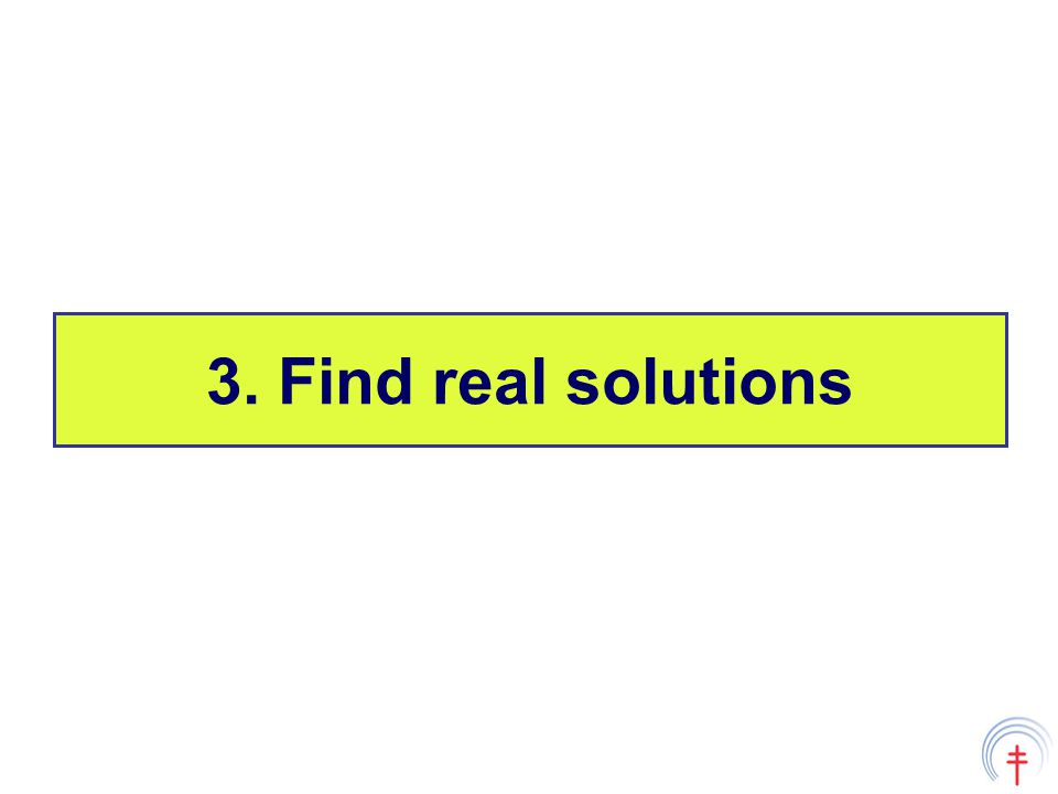 3. Find real solutions