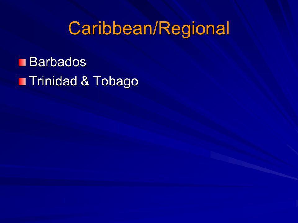 Caribbean/Regional Barbados Trinidad & Tobago