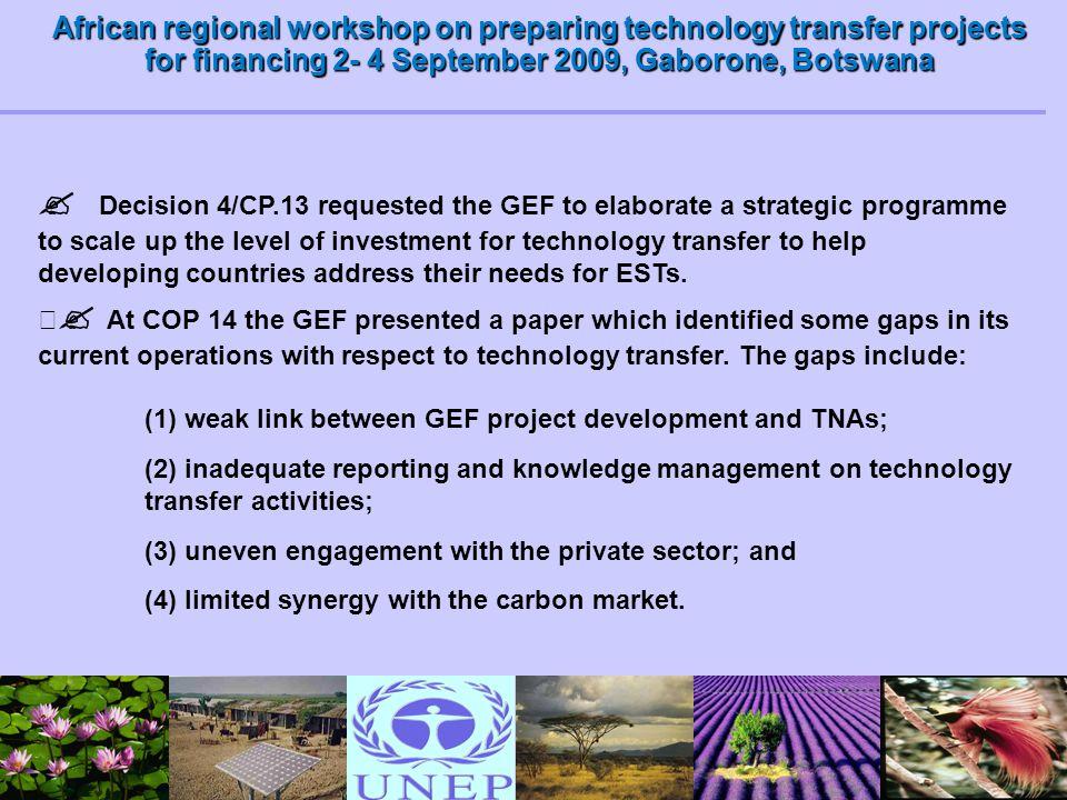 African regional workshop on preparing technology transfer projects for financing 2- 4 September 2009, Gaborone, Botswana