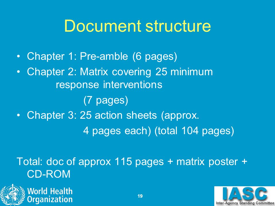 19 Document structure Chapter 1: Pre-amble (6 pages) Chapter 2: Matrix covering 25 minimum response interventions (7 pages) Chapter 3: 25 action sheet