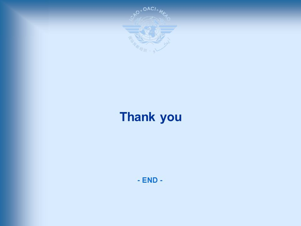 - END - Thank you