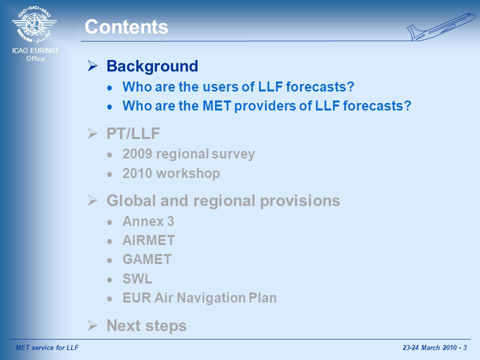 ICAO EUR/NAT Office Next steps... Can we identify common user requirements.
