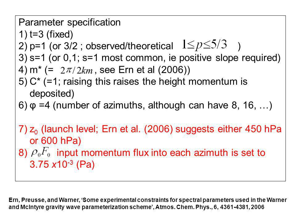 Parameter specification 1)t=3 (fixed) 2)p=1 (or 3/2 ; observed/theoretical ) 3)s=1 (or 0,1; s=1 most common, ie positive slope required) 4)m* (=, see
