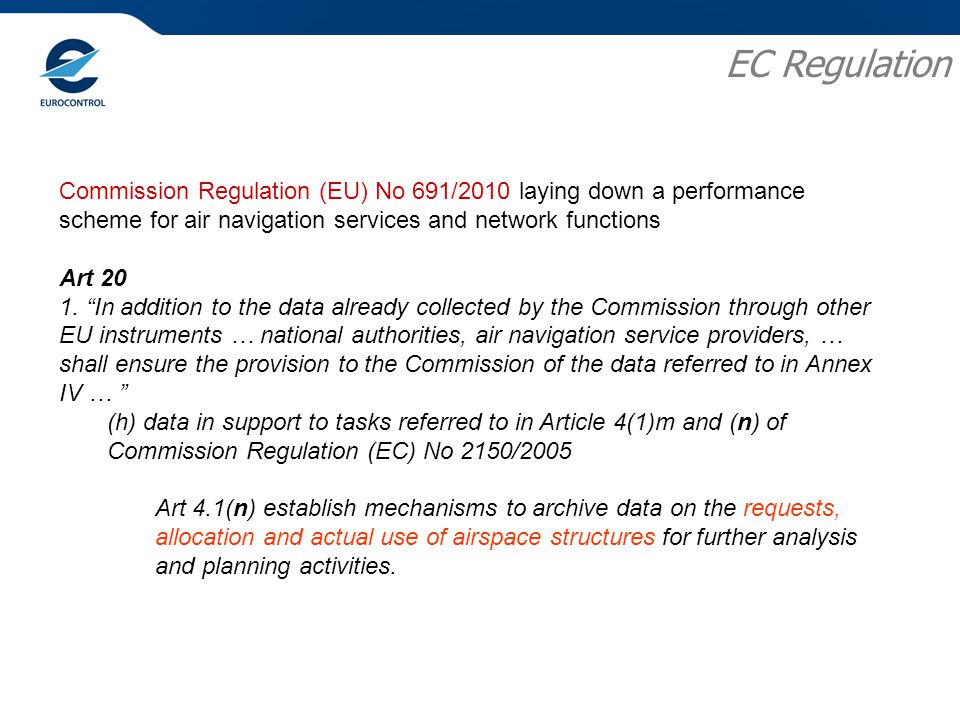 Commission Regulation (EU) No 691/2010 laying down a performance scheme for air navigation services and network functions Art 20 1.