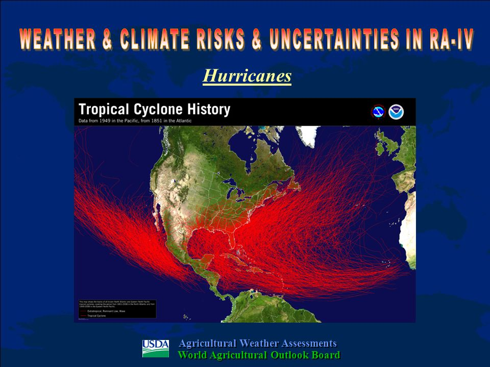 Hurricanes Agricultural Weather Assessments World Agricultural Outlook Board