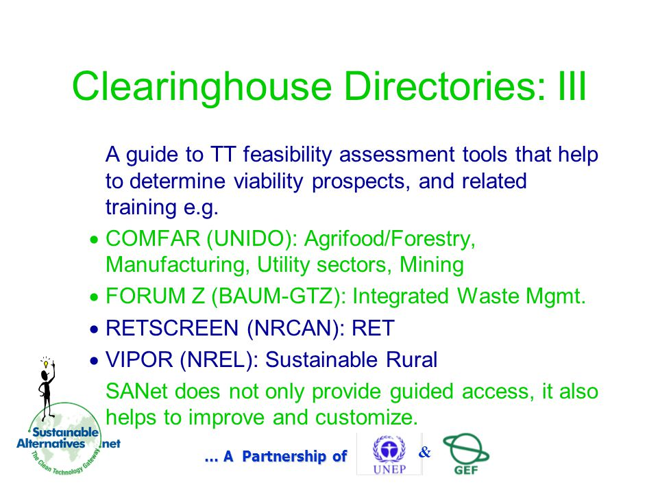 … A Partnership of & Clearinghouse Directories: III A guide to TT feasibility assessment tools that help to determine viability prospects, and related training e.g.