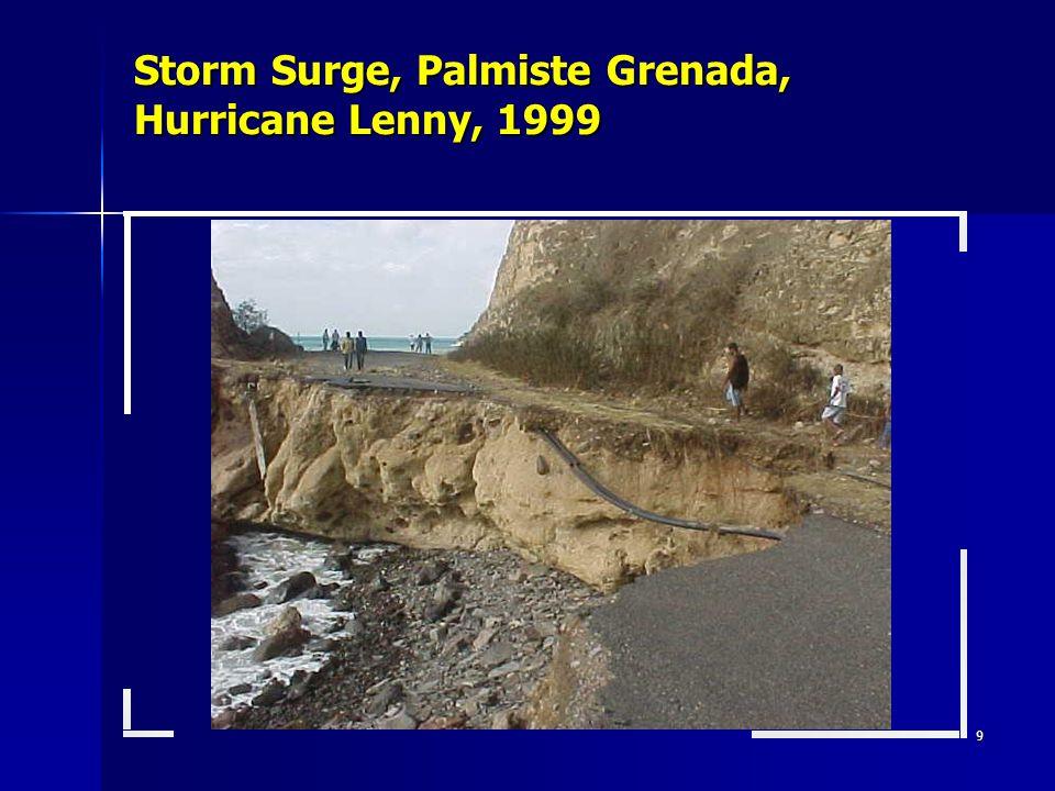 9 Storm Surge, Palmiste Grenada, Hurricane Lenny, 1999