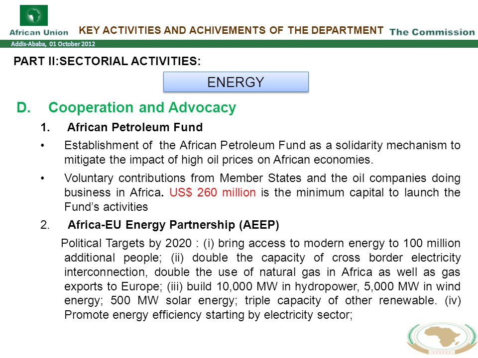 KEY ACTIVITIES AND ACHIVEMENTS OF THE DEPARTMENT PART II:SECTORIAL ACTIVITIES: ENERGY D.