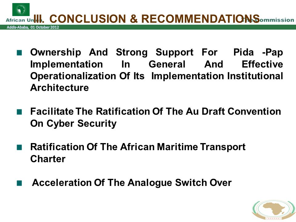 III. CONCLUSION & RECOMMENDATIONS Ownership And Strong Support For Pida -Pap Implementation In General And Effective Operationalization Of Its Impleme