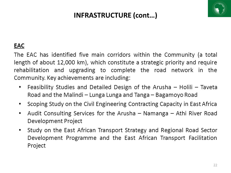 EAC The EAC has identified five main corridors within the Community (a total length of about 12,000 km), which constitute a strategic priority and req