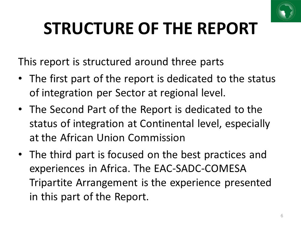7 STATUS OF INTEGRATION IN THE RECs « Regional Economic Communities are the pillars of the African Economic Community »