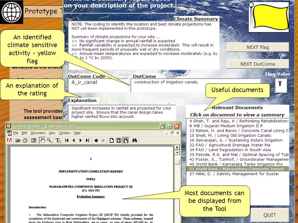 Most documents can be displayed from the Tool An identified climate sensitive activity – yellow flag An explanation of the rating Useful documents