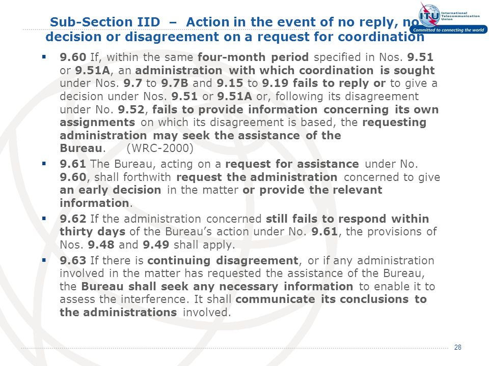 Sub-Section IID – Action in the event of no reply, no decision or disagreement on a request for coordination  9.60If, within the same four-month period specified in Nos.