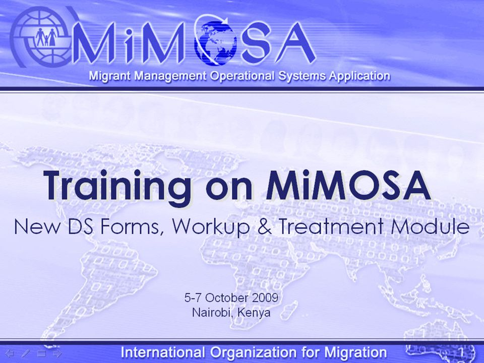 MiMOSA Training 1. Opening 2. TB WRx and the 2007 DS Forms 3.