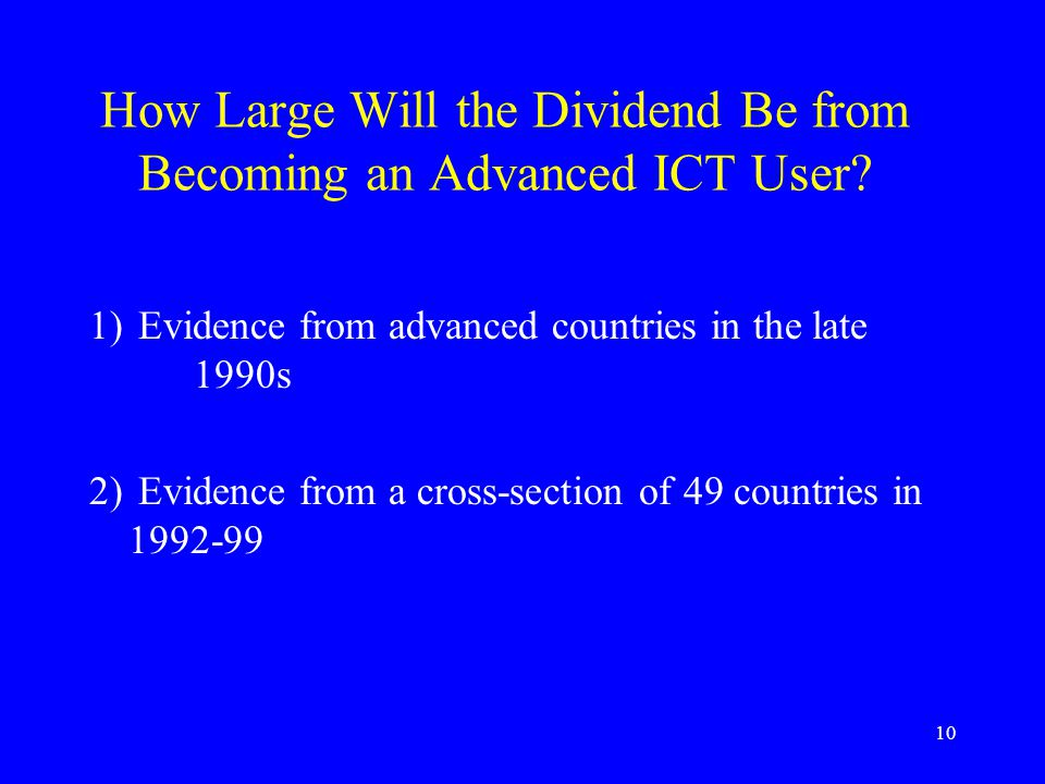 10 How Large Will the Dividend Be from Becoming an Advanced ICT User.