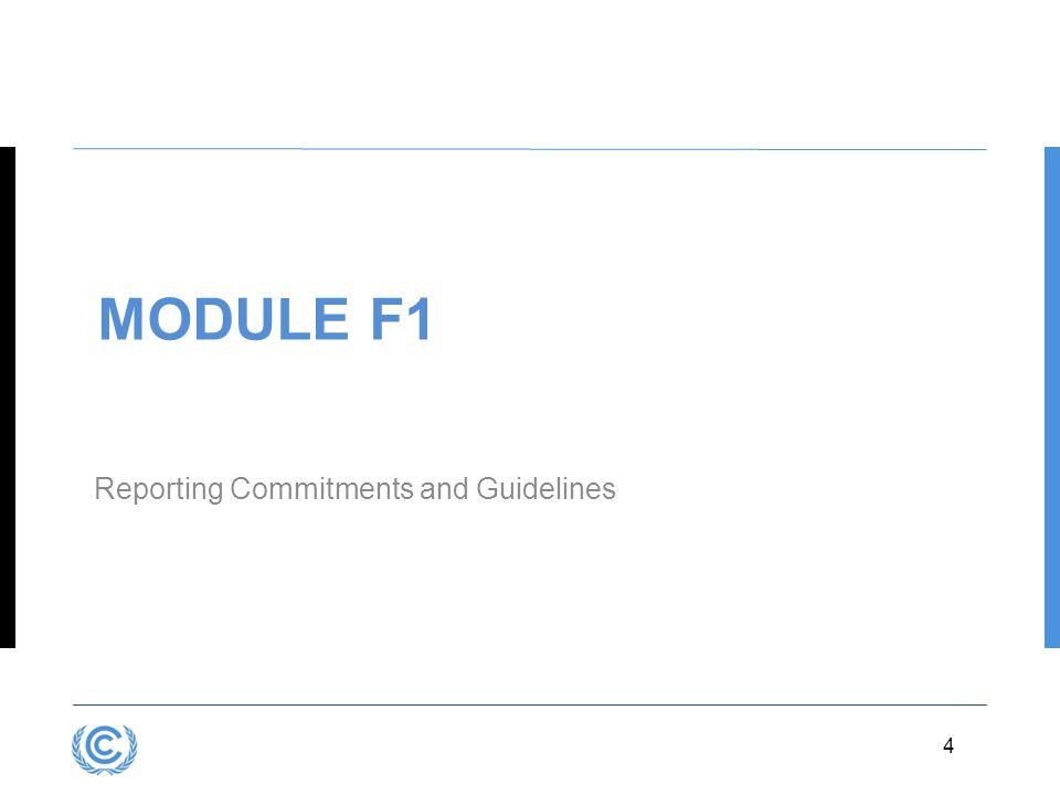 3.4 MODULE F1 Reporting Commitments and Guidelines 6.4 4