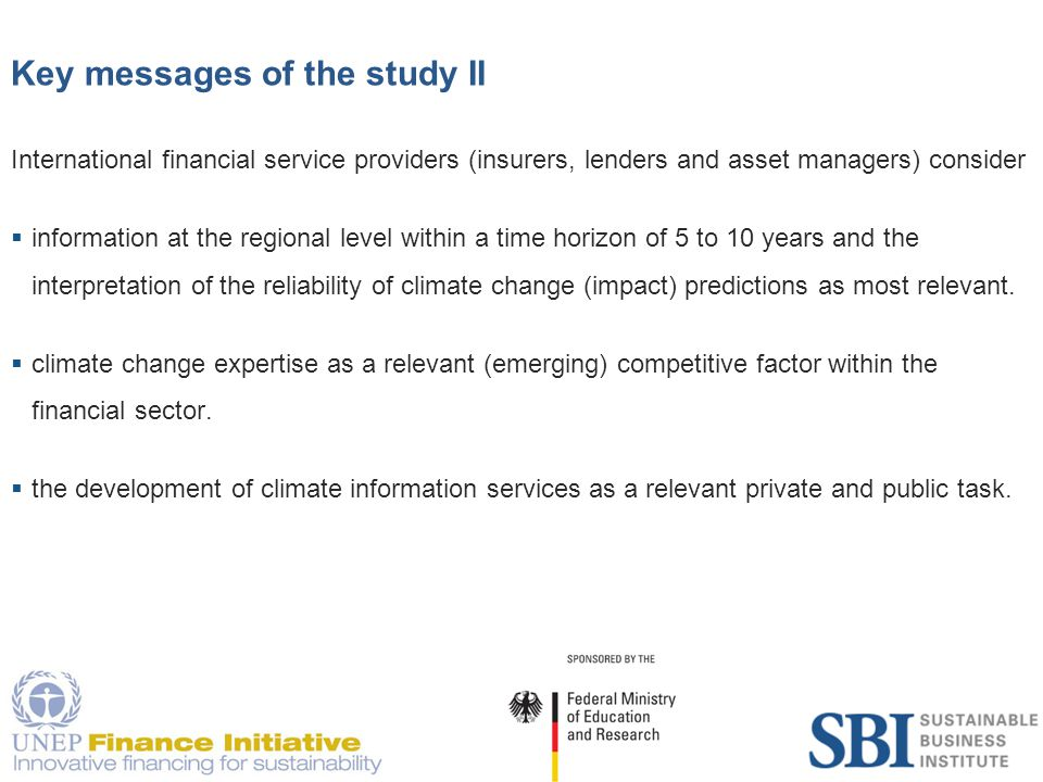18 Information formats Respondents are interested in a wide range of different information formats:  Periodical reports about the effects of climate change on certain sectors and companies (61)  Best practice cases on tackling risks and opportunities in the financial services industry (60)  Periodical reports about the effects of climate change on certain regions (51)  Further training (seminars / conferences) (33)  Online services (FAQ etc.) (27)  Ad hoc statements / Expert opinions (27)  Periodical reports about the state of the art in climate science (27)