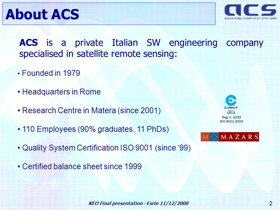 KEO Final presentation - Esrin 11/12/2008 33 FEP Engine