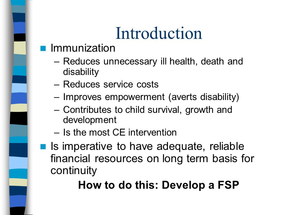 Cost items Routine immunisation –Recurrent costs Vaccines, injection supplies, personnel (center to HC2), transport, surveillance, maintenance and overhead.