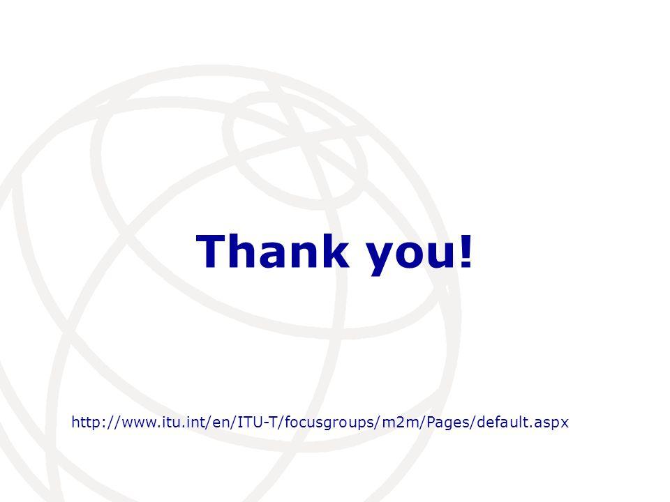 Thank you! http://www.itu.int/en/ITU-T/focusgroups/m2m/Pages/default.aspx