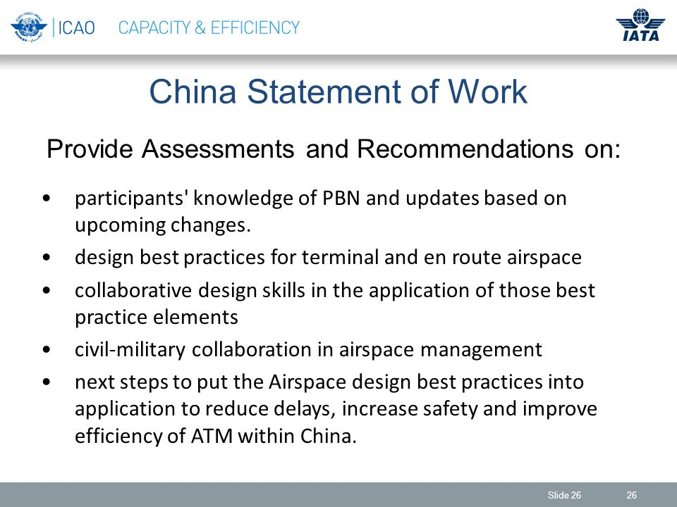 26Slide 26 China Statement of Work participants knowledge of PBN and updates based on upcoming changes.