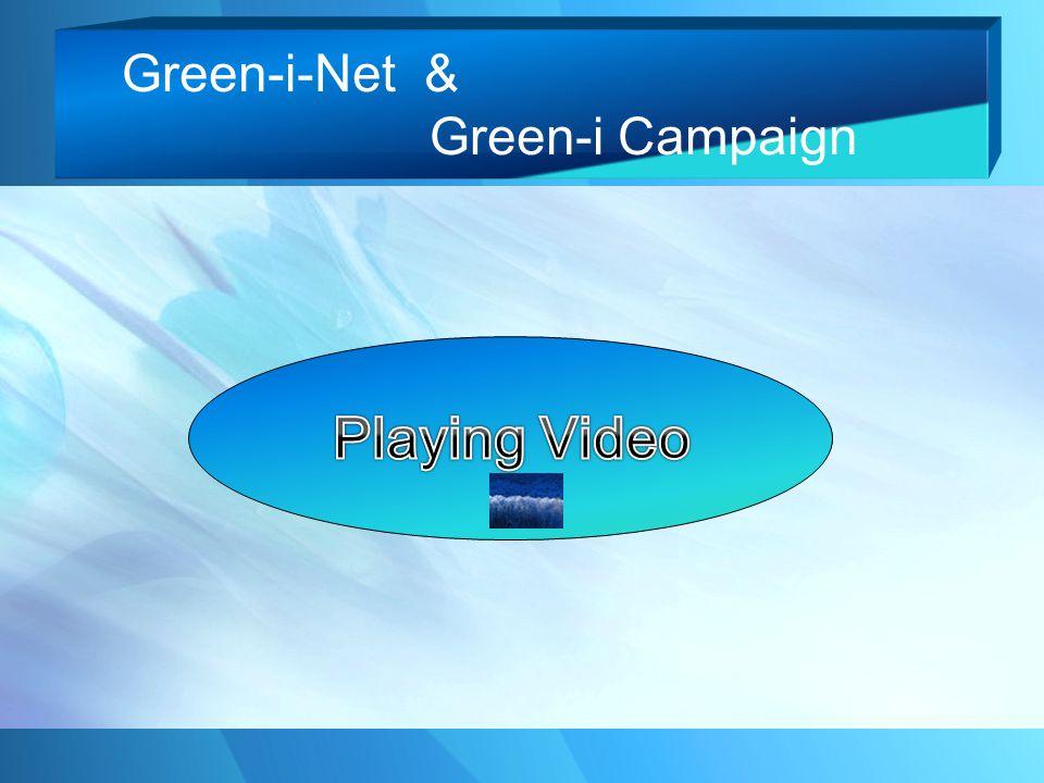 Green-i-Net & Green-i Campaign