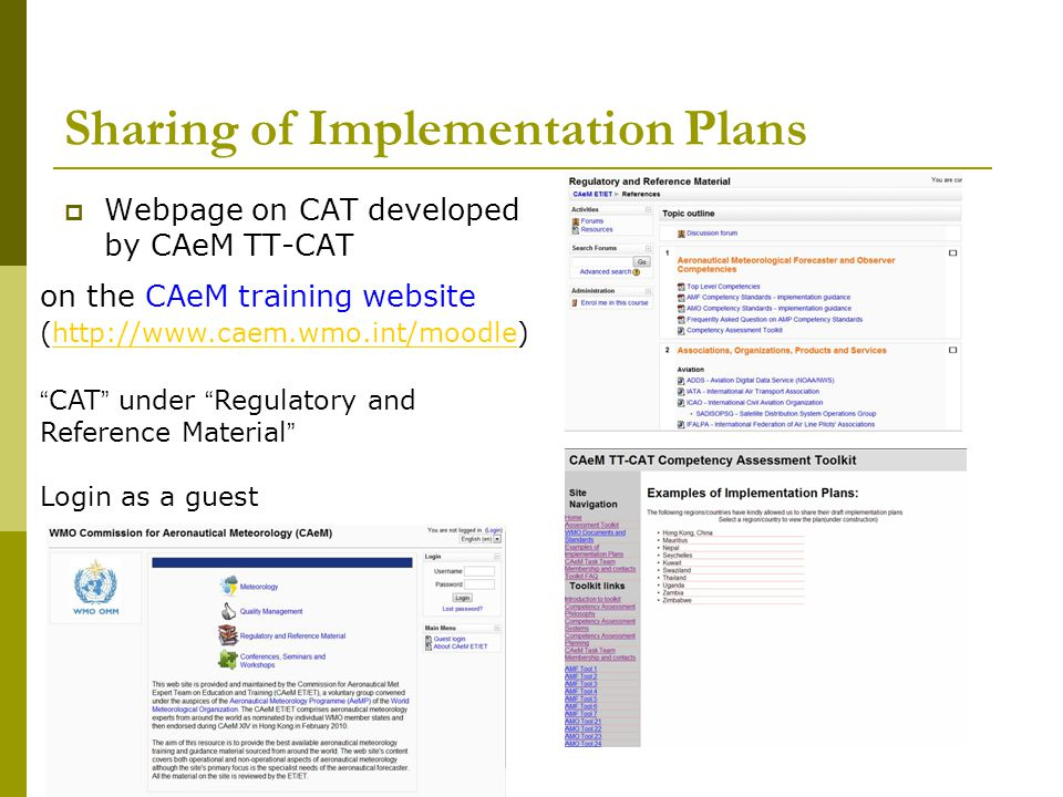 Sharing of Implementation Plans  Webpage on CAT developed by CAeM TT-CAT on the CAeM training website (http://www.caem.wmo.int/moodle)http://www.caem