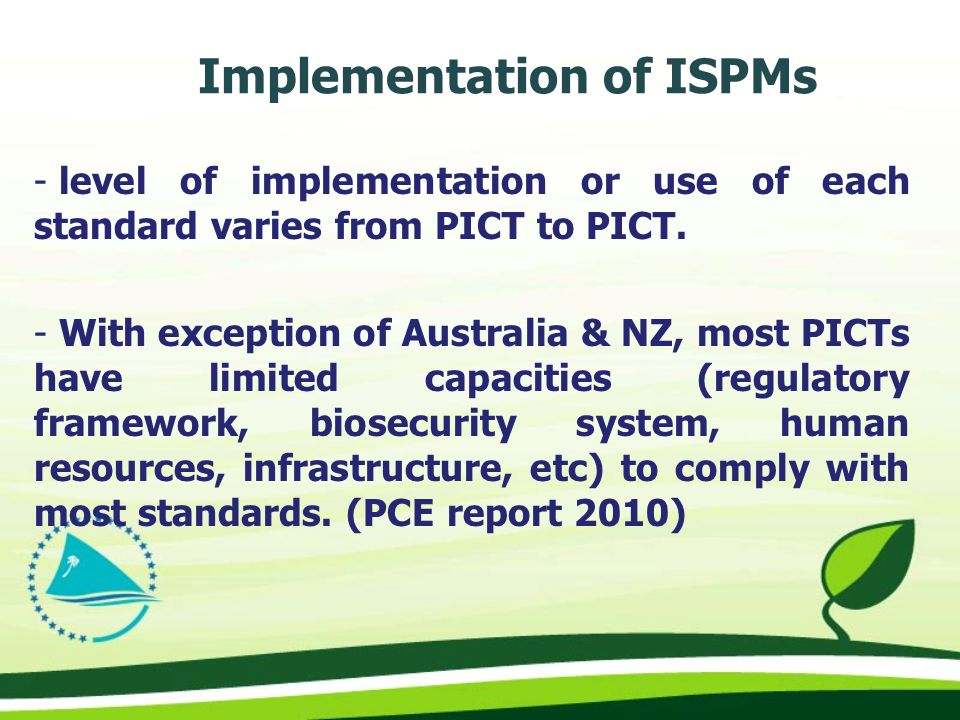 - level of implementation or use of each standard varies from PICT to PICT.