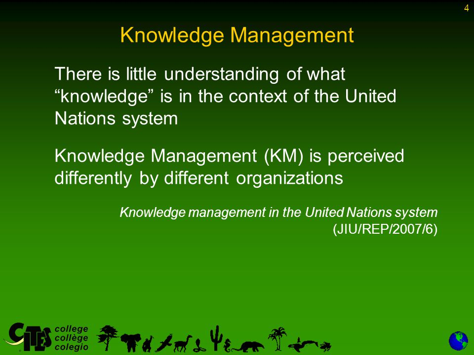 15 Knowledge Management With regard to KM as an essential element in an information and communications strategy, the biodiversity conventions and UNEP attempted a very similar approach.