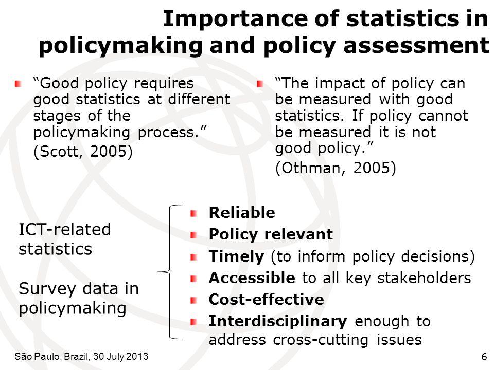 São Paulo, Brazil, 30 July 20137 ICT Survey Models ICT core indicators International common framework: methodology, core indicators definition, questionnaire.