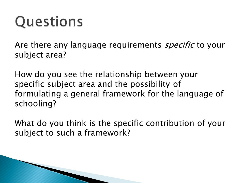 Are there any language requirements specific to your subject area.