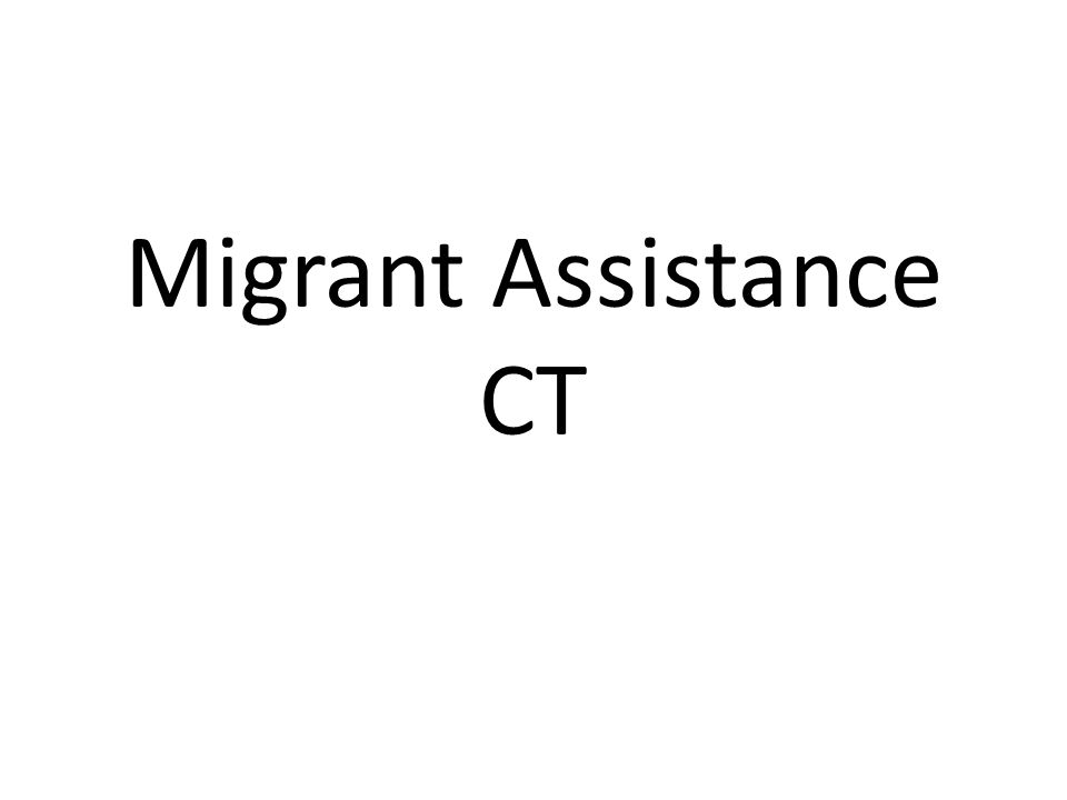 Migrant Assistance CT
