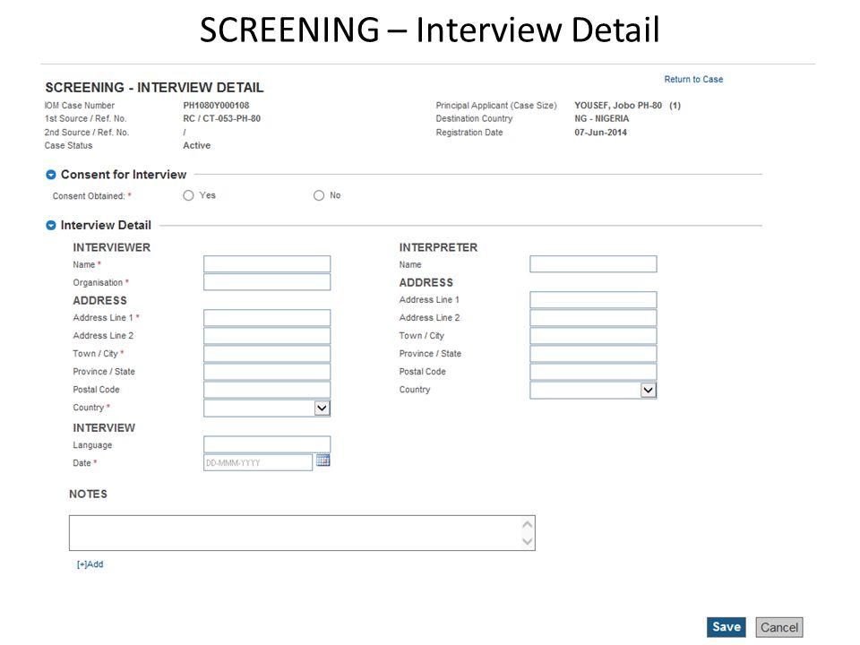 SCREENING – Interview Detail