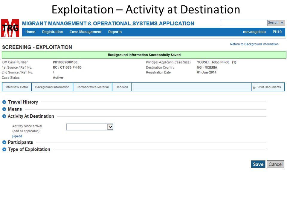 Exploitation – Activity at Destination