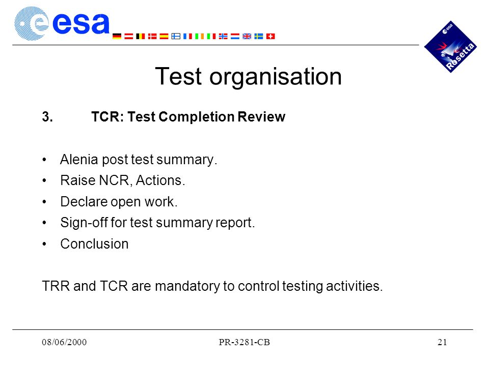 08/06/2000PR-3281-CB21 Test organisation 3.TCR: Test Completion Review Alenia post test summary.