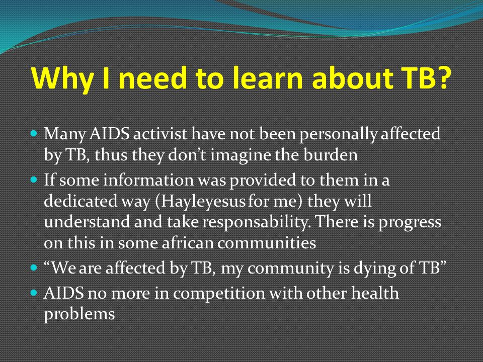 Why I need to learn about TB.