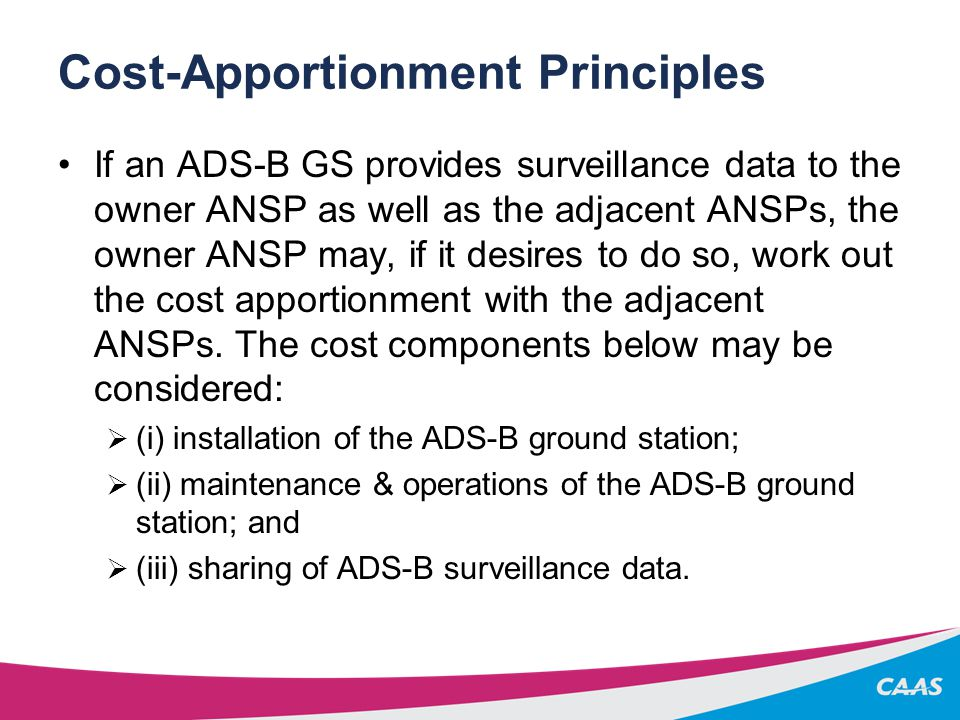 Items in Data Sharing Agreement Pre-amble  ADS-B enhances safety  APANPIRG, IATA and CANSO encourages such collaboration Definitions and Interpretations  Defines the various terms Objective of the Agreement  Improve safety and operational efficiency by providing ADS-B coverage  Where applicable, in areas including and up to 150NM from FIR boundary Provision of Equipment and Private Circuits  Parties responsible for providing equipment and private circuits in their premises.