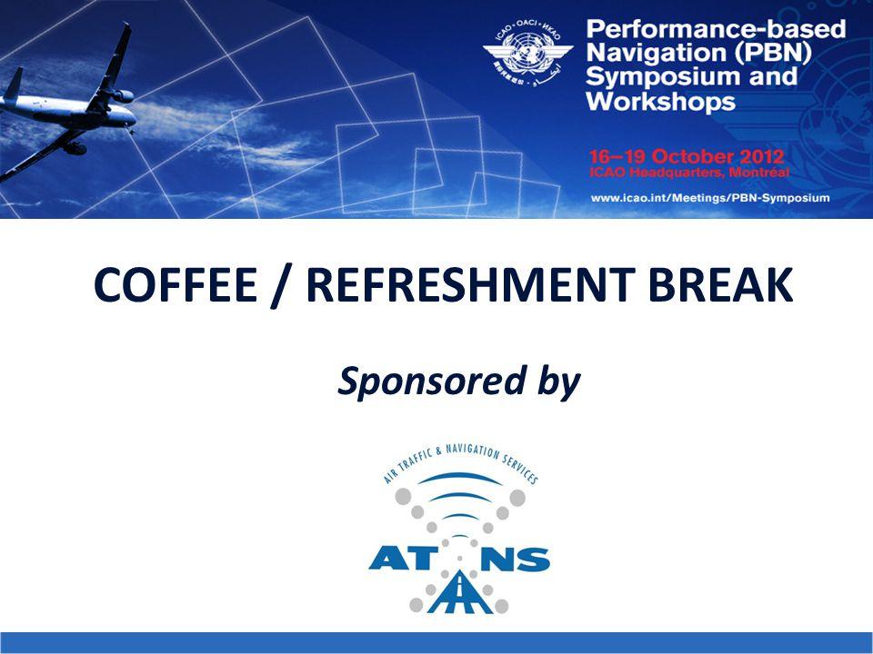 COFFEE / REFRESHMENT BREAK Sponsored by