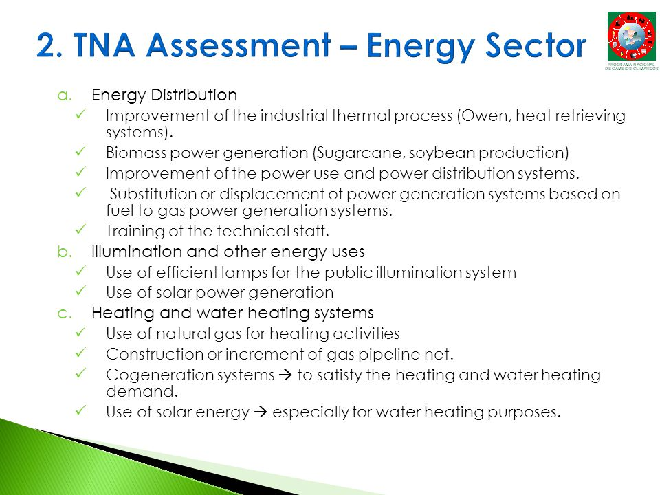 a.Energy Distribution Improvement of the industrial thermal process (Owen, heat retrieving systems).