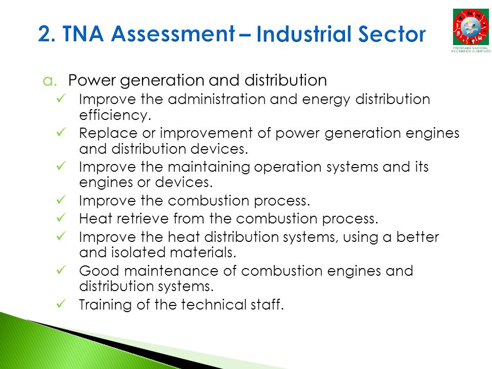 a.Power generation and distribution Improve the administration and energy distribution efficiency.