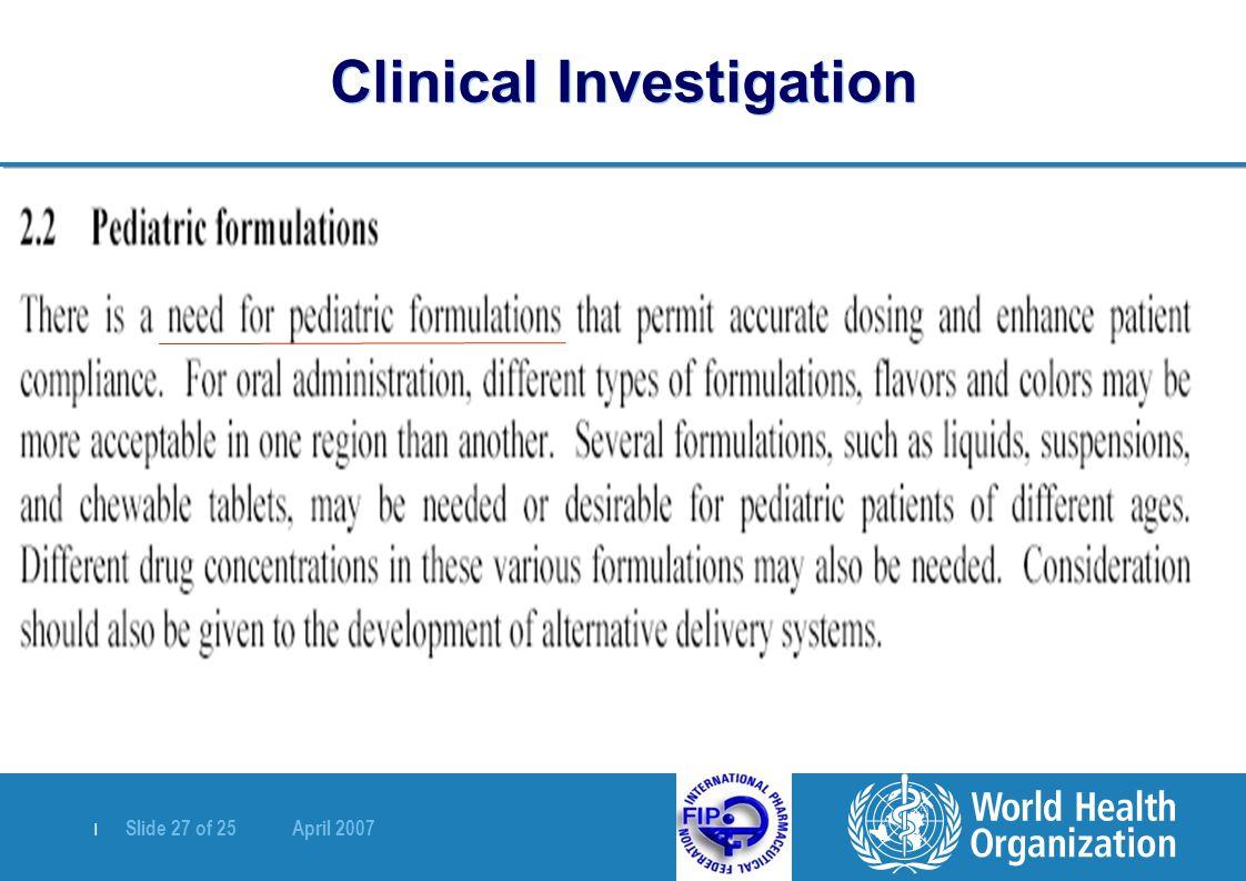   Slide 27 of 25 April 2007 Clinical Investigation