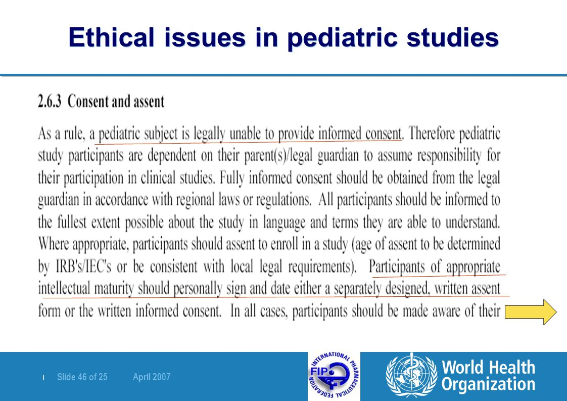   Slide 46 of 25 April 2007 Ethical issues in pediatric studies
