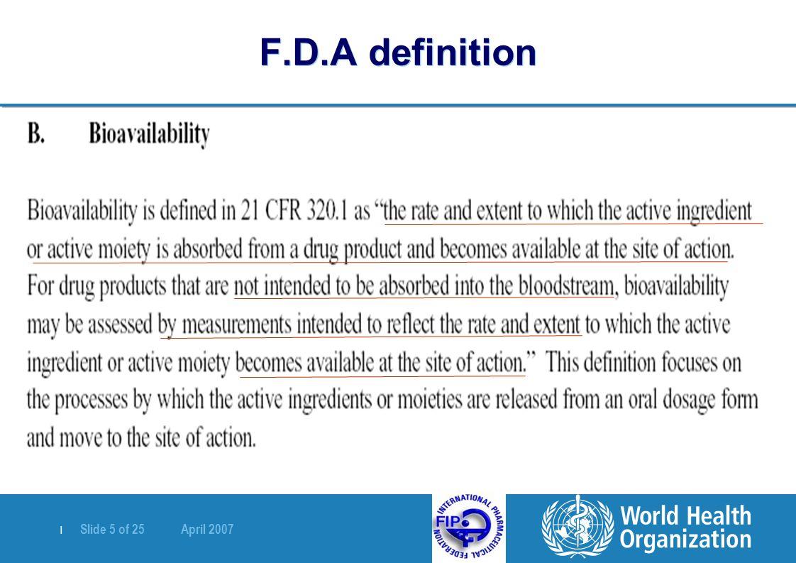   Slide 5 of 25 April 2007 F.D.A definition